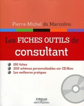 P.-M.do Marcolino- Les fiches outils du consultant. 150 fiches. 200 schemas personnalisables sur cd