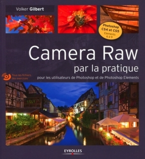 V.Gilbert- Camera raw par la pratique