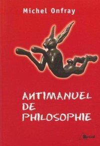 Antimanuel de philosophie