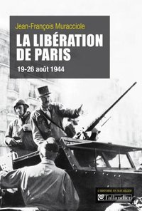La liberation de paris 19-26 aout 1944