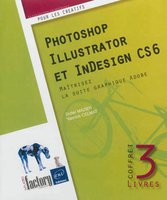 Coffret - Photoshop, Illustrator et InDesign CS6
