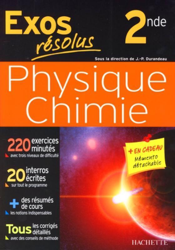 Exos Resolus Physique Chimie Seconde Jean Pierre Durandeau Librairie Eyrolles