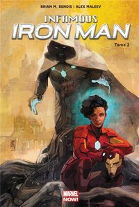 Infamous iron man - Tome 2