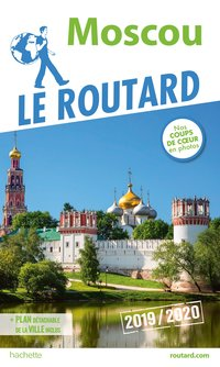 Le Guide du Routard - Moscou 2019/2020