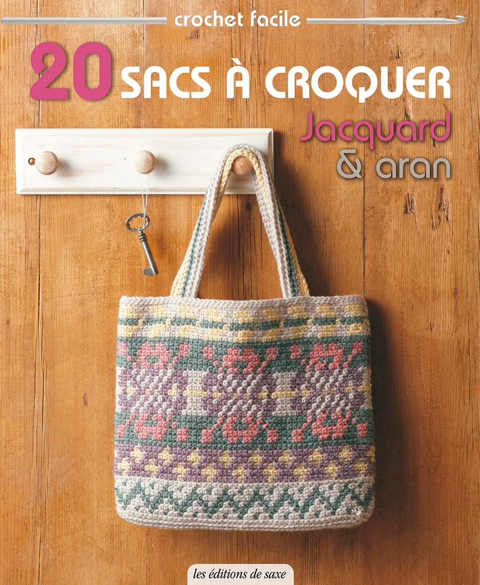 20 Sacs à Croquer Jacquard Et Aran Collectif éditions De Saxe Librairie Eyrolles