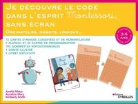 A.Matar, A.Mary, K.Smith - Je découvre le code dans l'esprit Montessori, sans écran