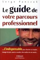 Serge Panczuk - Le guide de votre parcours professionnel