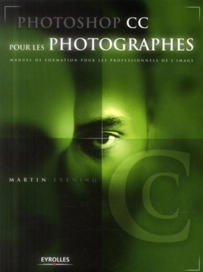 Martin Evening- Photoshop cc pour les photographes