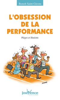 L'obsession de la performance