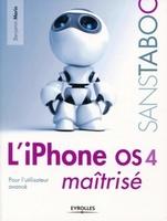 Benjamin Morin - L'iphone os 4 maîtrisé