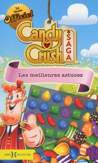 Le guide officiel Candy crush saga