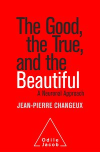 The good, the true and the beautiful