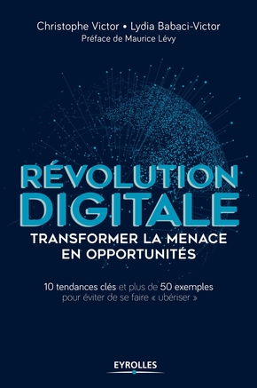 C.Victor, L.Babaci-Victor- Révolution digitale : transformer la menace en opportunités