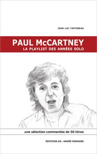 Paul mccartney, la playlist des années solo