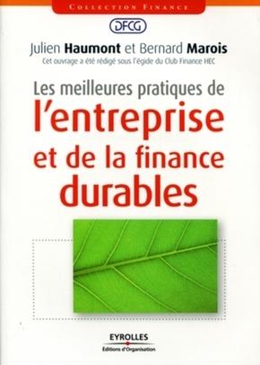 Julien Haumont, Bernard Marois- Les meilleures pratiques de l'entreprise et de la finance durables