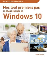 Le grand manuel de Windows 10