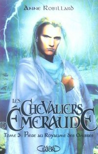 Les chevaliers d'Emeraude - Volume 3