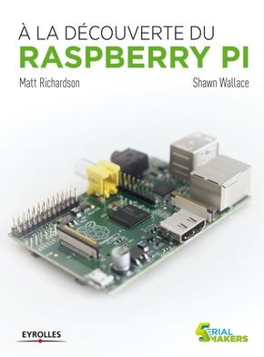 M.Richardson, S.Wallace- A la decouverte du raspberry pi