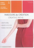 Etapes De Mode Tome 1 : Parcours De Creation