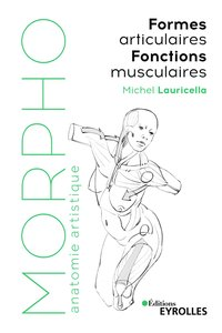 Morpho : formes articulaires, fonctions musculaires