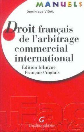 Droit français d'arbitrage commercial international