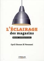 Cyril Ihssan - L'éclairage des magasins