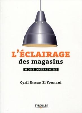 Cyril Ihssan- L'éclairage des magasins