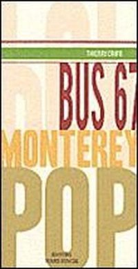 Bus 67 monterey pop