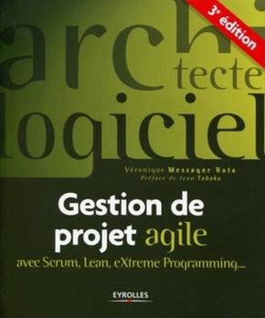 V.Messager- Gestion de projet agile avec scrum, lean, extreme programming...
