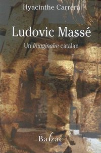 """ludovic masse un """"imaginaire"""" catalan"""