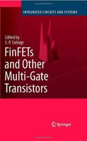 FINFETS AND OTHER MULTI GATE