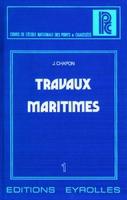 Chapon - Travaux maritimes 1 - le milieu marin