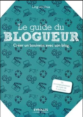 Hsia, Ling-En- Le guide du blogueur