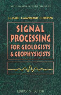 Signal processing for geologists & geophysicists