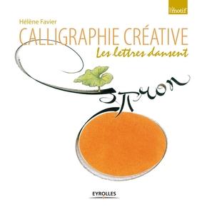 Hélène Favier- Calligraphie créative