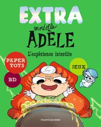 Extra mortelle adèle - Tome 4