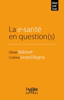 La e-santé en question(s)