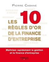 P.Cabane - Les 10 règles d'or de la finance d'entreprise