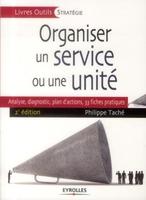 Philippe Taché - Organiser un service ou une unité
