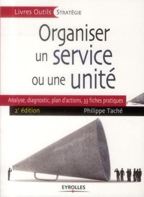 Philippe Taché- Organiser un service ou une unité