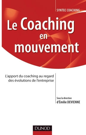 Le coaching en mouvement