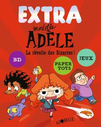 Extra mortelle adèle - Tome 3