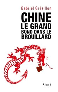 Chine - Le grand bond dans le brouillard