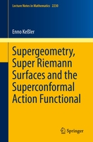 Supergeometry, super riemann surfaces and the superconformal action functional