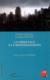 La Chine face à la mondialisation