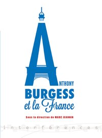 Anthony Burgess et la France
