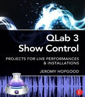 Qlab 3 show control: projects for live performances et installations