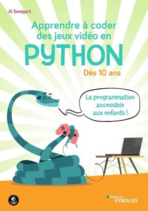 A.Sweigart- Apprendre à coder des jeux vidéo en Python