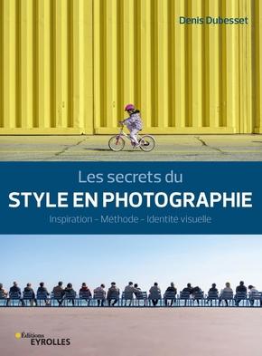 D.Dubesset- Les secrets du style en photographie