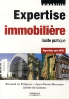 Expertise immobiliere. guide pratique.expertises pour opci